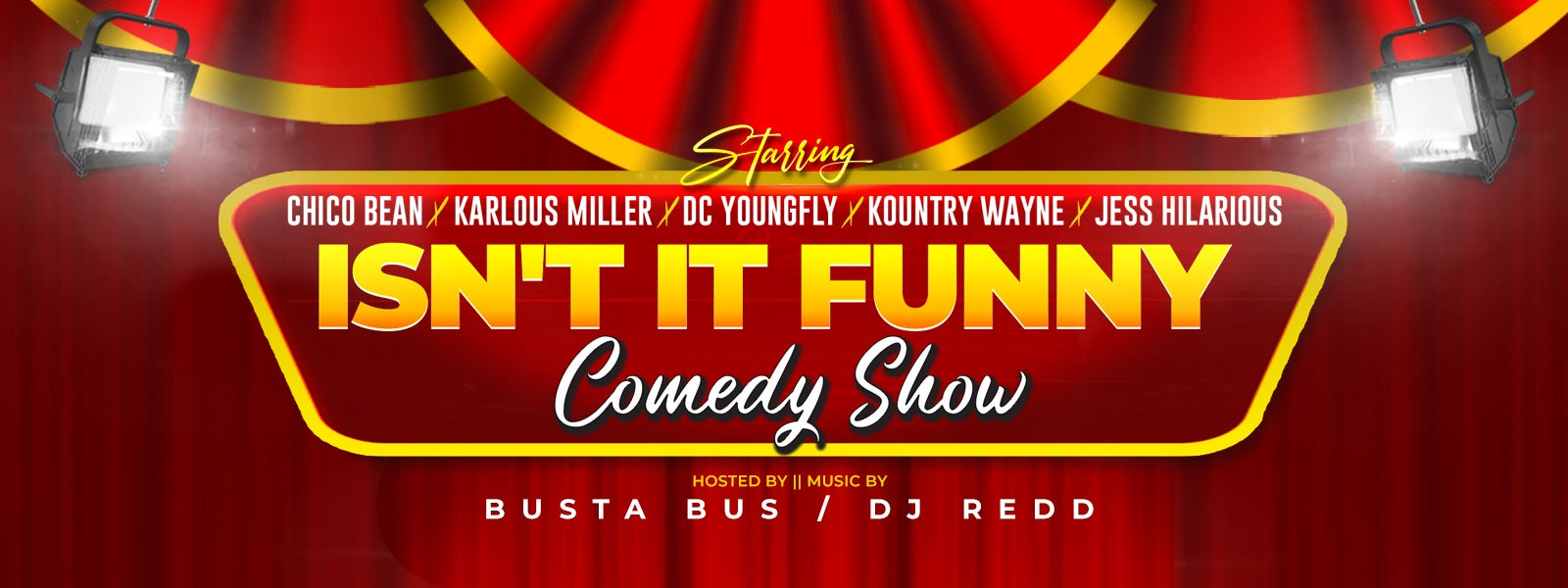More Info for Isn't It Funny Comedy Show