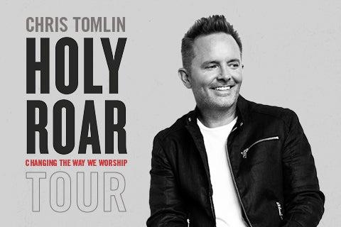 More Info for Chris Tomlin: Holy Roar Tour