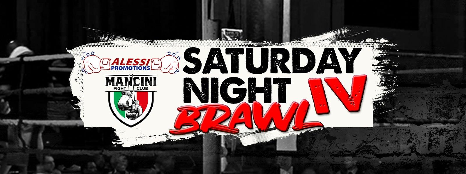 POSTPONED - Saturday Night Brawl IV